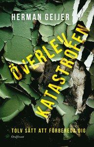 Överlev katastrofen av Herman Geijer
