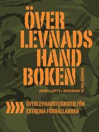 """Överlevnadshandboken av John """"Lofty"""" Wiseman"""