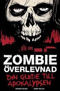 Zombieöverlevnad av Herman Geijer